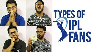 Types of IPL Fans | Funny Video