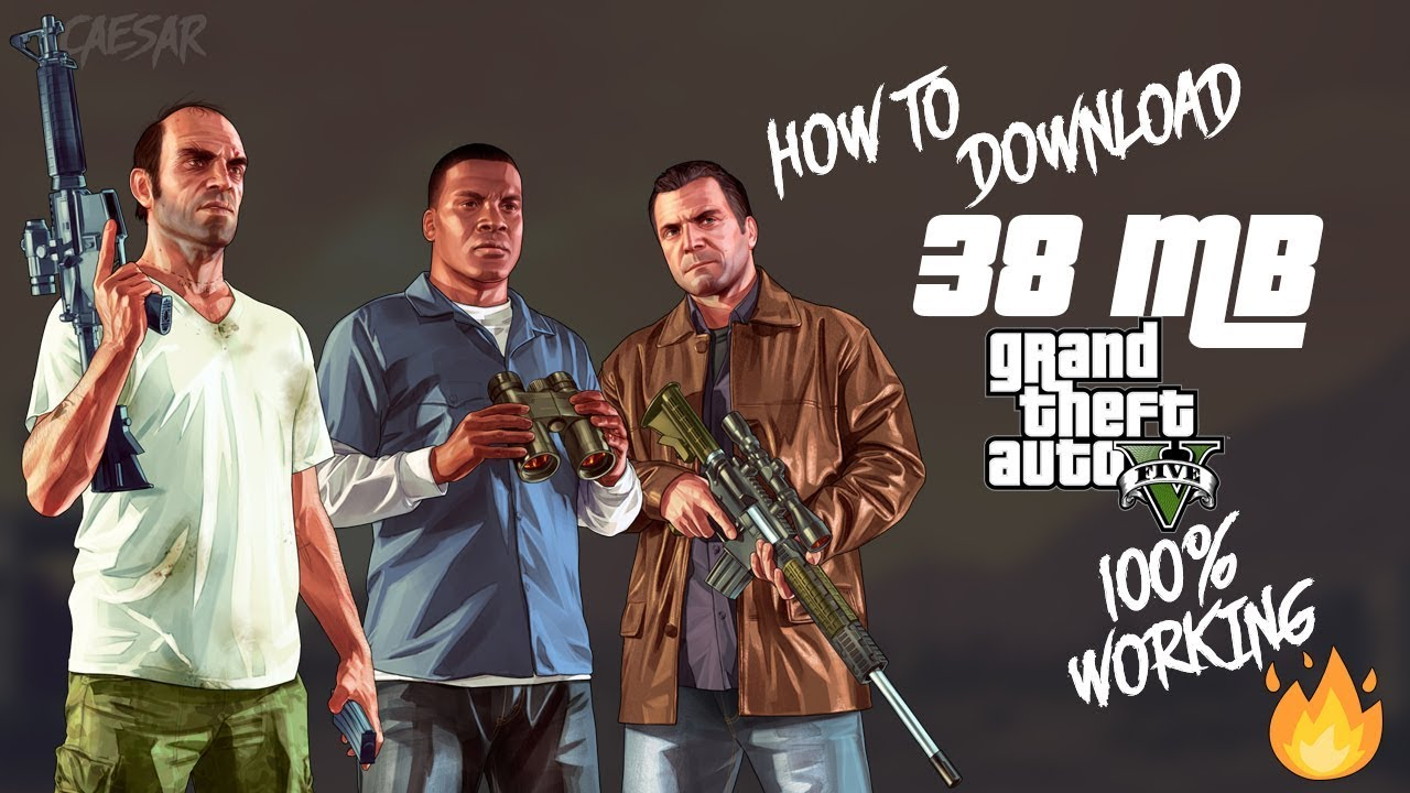 GTA V (38mb) - How to download - 2019 - CAESAR