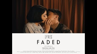 Lyves – Faded