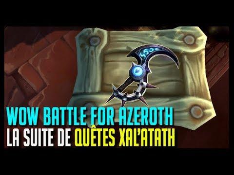 La Suite De Quêtes De La Dague Xalatath Wow Battle For Azeroth