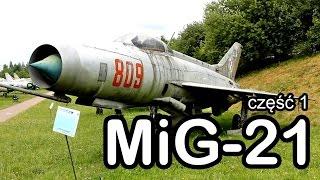 """Latający ołówek """"z Bliska"""" - Mikojan-Guriewicz MiG-21 część 1 #gdziewojsko"""