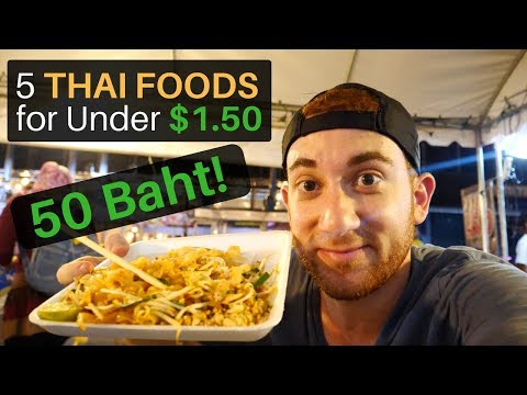5 Thai Foods for Under $1.50 (50 Baht)