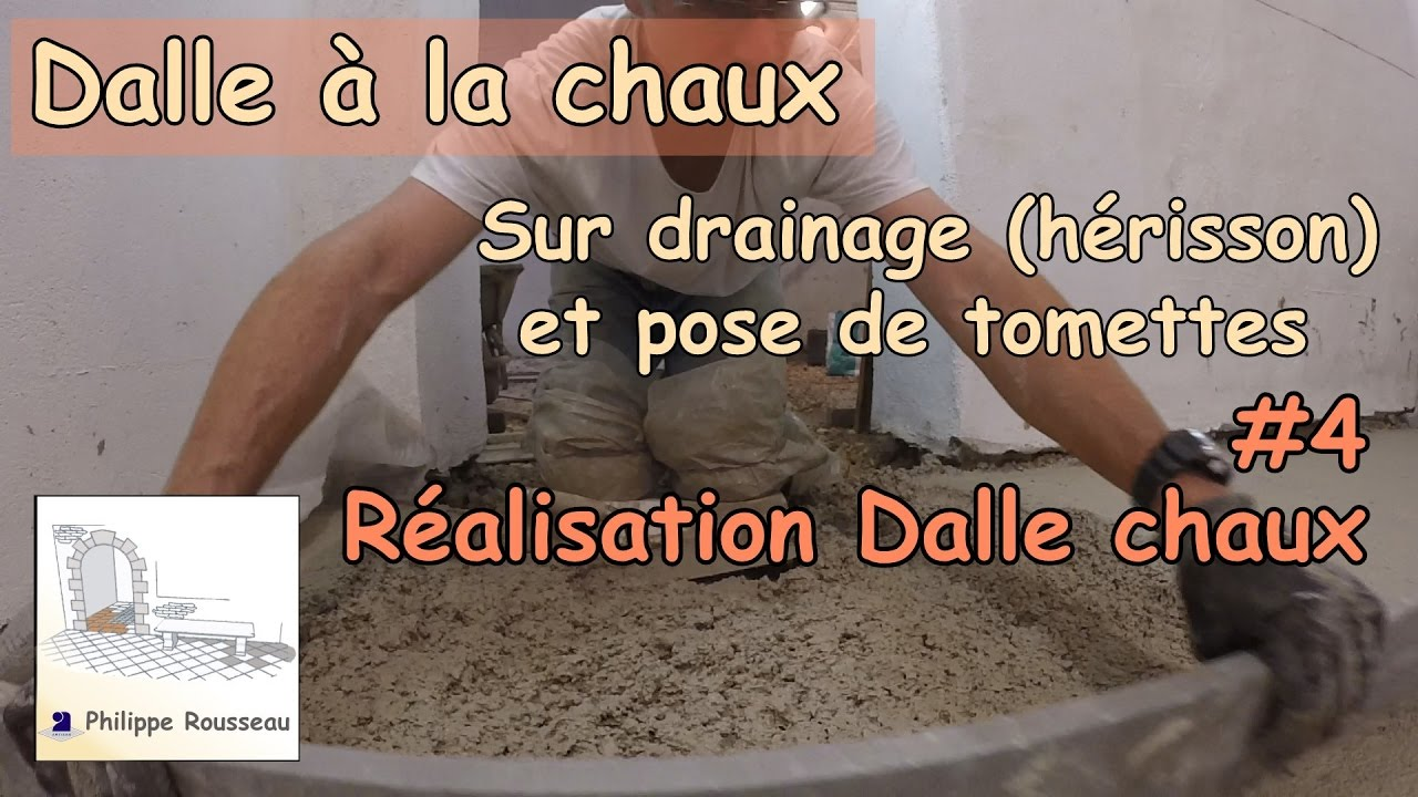dalle beton de chaux sur drainage herisson et pose de tomettes 4 dalle beton de chaux youtube. Black Bedroom Furniture Sets. Home Design Ideas