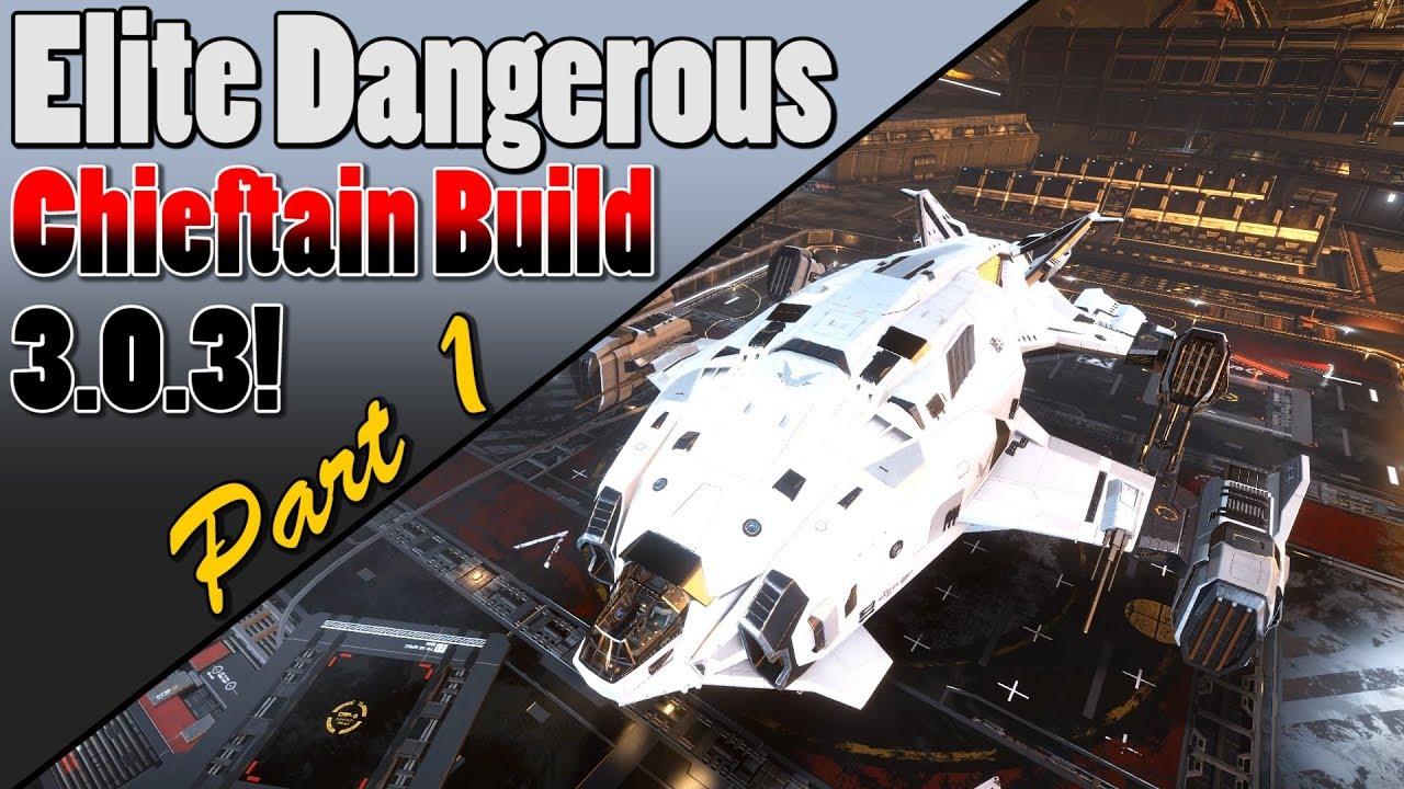 Elite Dangerous Best Bounty Hunting Ship 2020 Elite Dangerous   Part 1   Chieftain Bounty Hunting Build 3.0.3