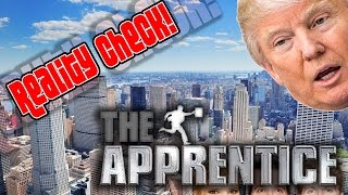The Apprentice: Reality Check!