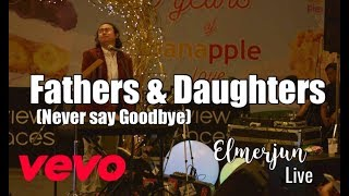 Father & Daughters - Michael Bolton - Elmerjun cover Manila Weddings Philippines Video