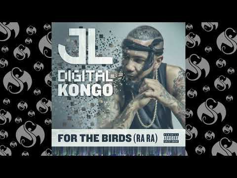 JL - For The Birds Ra Ra