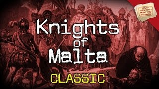 The Knights of Malta - CLASSIC