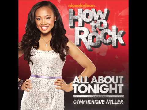 All About Tonight - How to Rock Cast ft. Cymphonique Miller