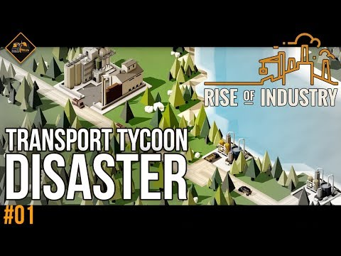 Rise of Industry gameplay | Disastrous first minutes as a transport tycoon part 1