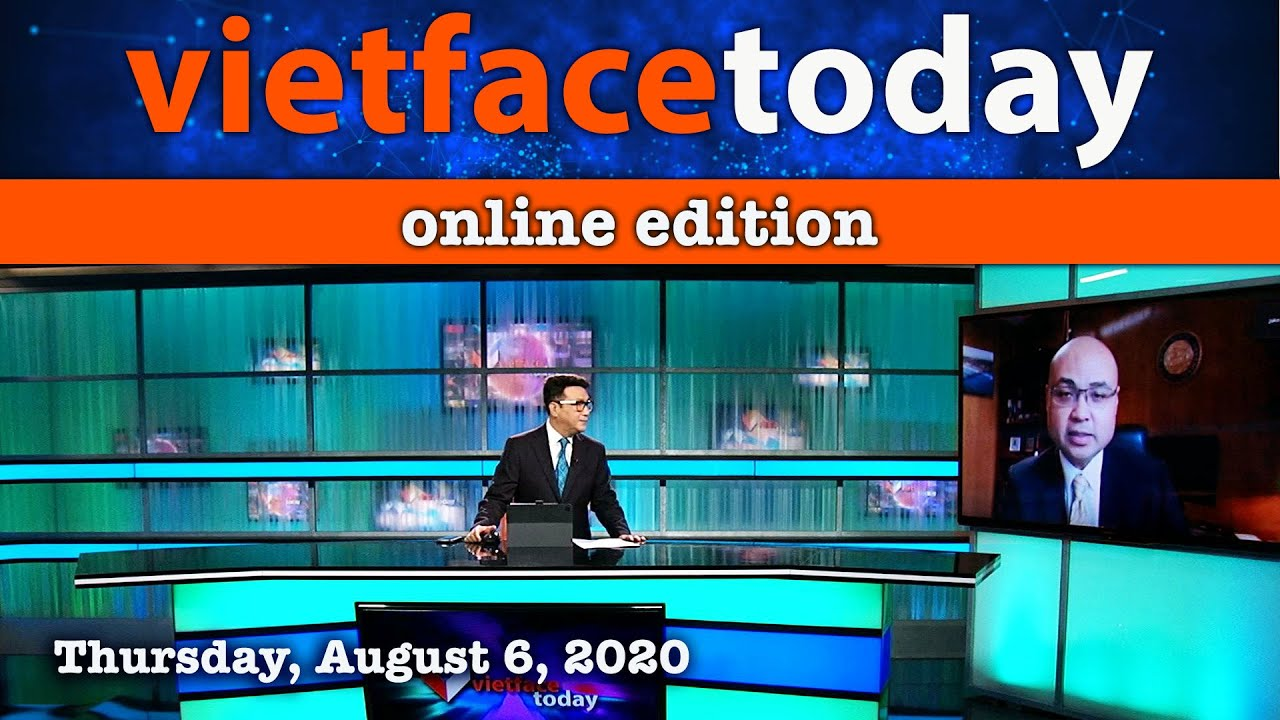 Vietface Today Online Edition - August 6, 2020