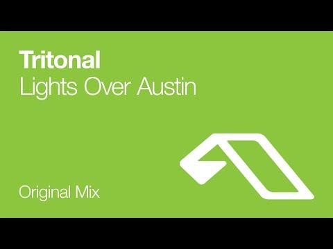 Tritonal - Lights Over Austin [2008]