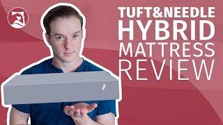 Tuft & Needle Hybrid Mattress Review - Their Best Yet?