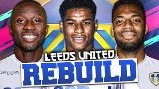 REBUILDING LEEDS UNITED!!! FIFA 19 Career Mode