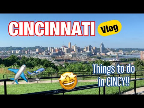 OUR CINCINNATI TRIP / THINGS TO DO IN CINCINNATI / Vlog | Aya's Show