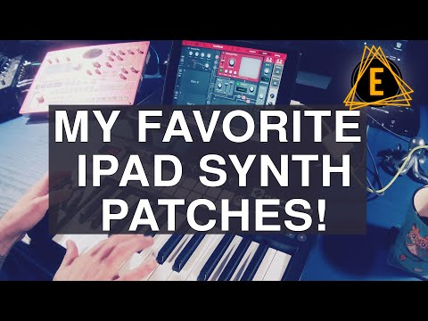 My Favorite IPad Synthesizer Sounds - Episode 1