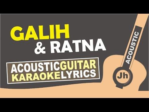 Gamaliel Audrey Cantika - Galih & Ratna (Karaoke Acoustic)