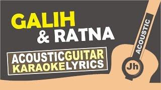 Gamaliel Audrey Cantika - Galih & Ratna (Karaoke Acoustic) Mp3