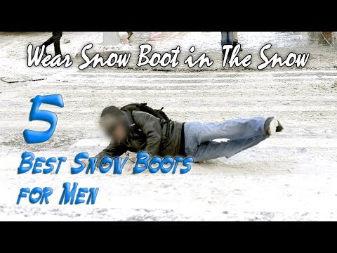 5 Best Snow Boots for Men|Best Mens Winter Boots 2018|Waterproof Snow Boots