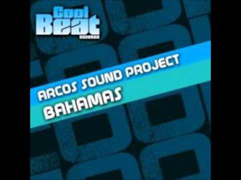 Arcos Sound Project - Bahamas (Radio Edit)