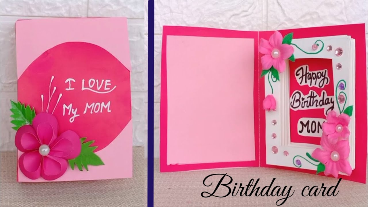 Diy Mother S Birthday Day Card Beautiful Handmade Birthday Card Birthday Card Idea Youtube