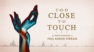 "Too Close To Touch - ""The Air In Me"""