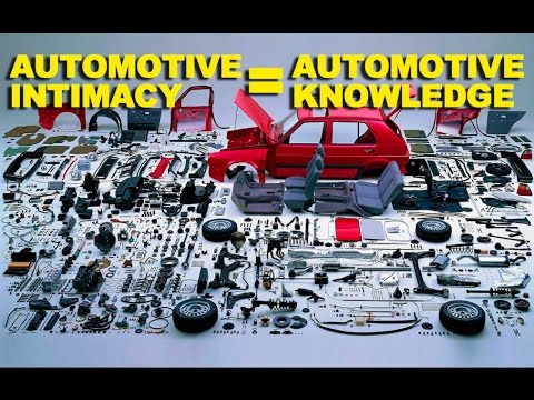 Automotive Intimacy = Automotive Knowledge