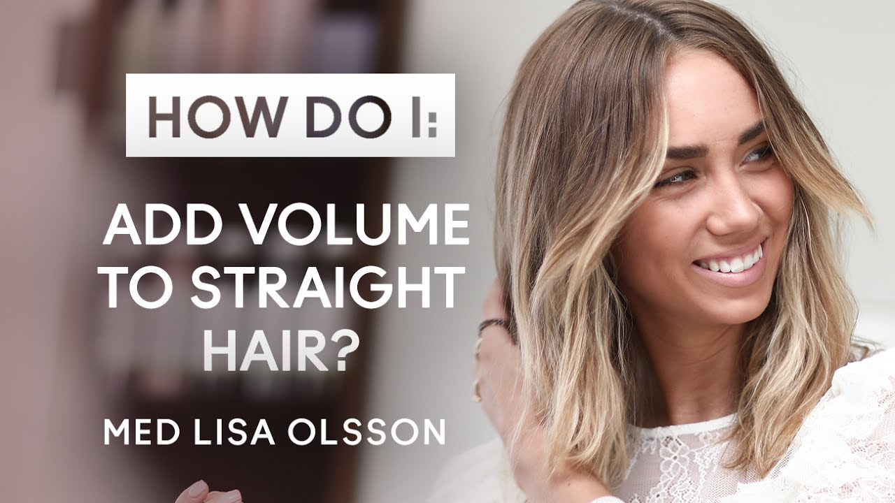 How Do I Add Volume To Straight Hair?