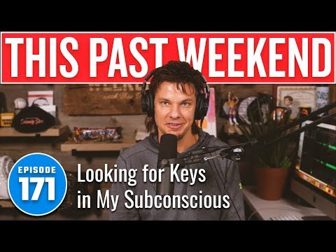 Looking for Keys in My Subconscious | This Past Weekend w/ Theo Von #171