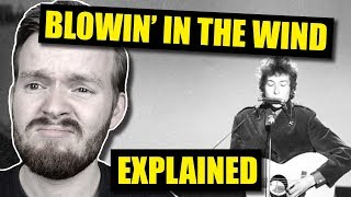 Blowin' in the Wind by Bob Dylan Is DEEP!   Lyrics Explained