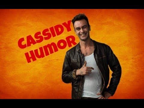 Cassidy  Humor