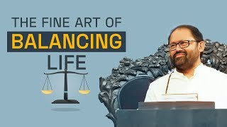 The Fine Art Of Balancing Life