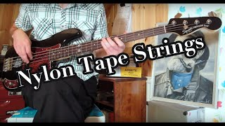 Nickel roundwounds vs Nylon tapewounds on a Precision Bass