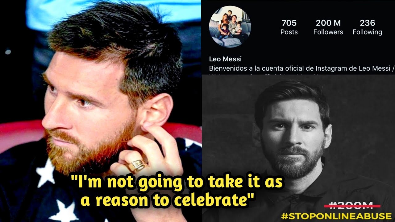 Messi reaction on 200 million followers on Instagram • In attempt To eliminate #OnlineAbuse