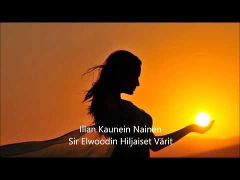 Sir Elwoodin Hiljaiset Värit- Illan kaunein nainen (Tava-live)