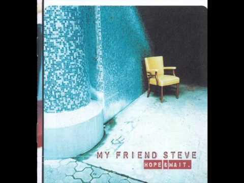 My Friend Steve - The Schooling