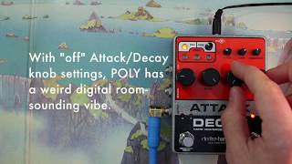Some Stuff You Can Do with the Electro-Harmonix Attack Decay