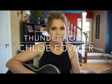 Chloe Fowler | Thunder Rolls by Garth Brooks Cover