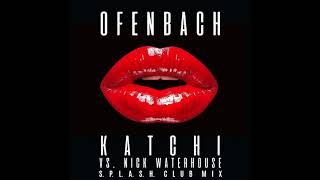 Скачать Ofenbach Vs Nick Waterhouse Katchi S P L A S H Club Mix