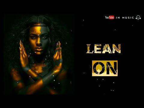 LEAN ON || RINGTONE || In Music || Dowload Link(👇)