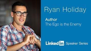 LinkedIn Speaker Series: Ryan Holiday