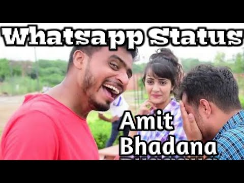Amit Bhadana ~ Whatsapp Status On Tu Cheez Lazawab...
