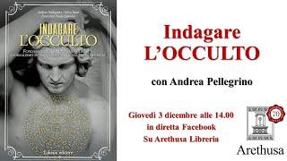 """Oggi presentiamo """"INDAGARE L'OCCULTO"""" di Andrea Pellegrino"""