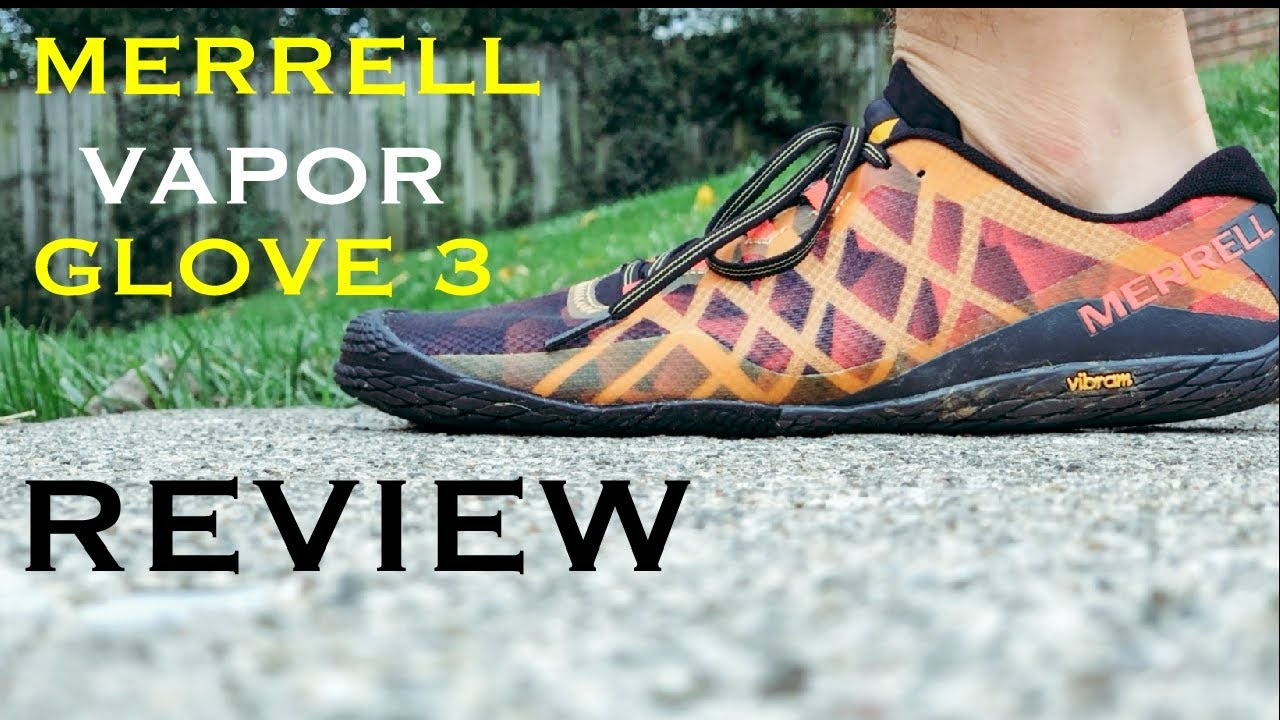 best loved 0d56f 522b0 MERRELL VAPOR GLOVE 3 REVIEW + Why Barefoot Running Shoes?