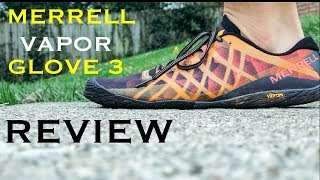 MERRELL VAPOR GLOVE 3 REVIEW + Why Barefoot Running Shoes?