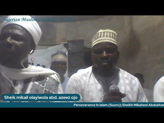 Perseverance in Islam   Sheikh Mikaheel AbdulAzeez Ojo