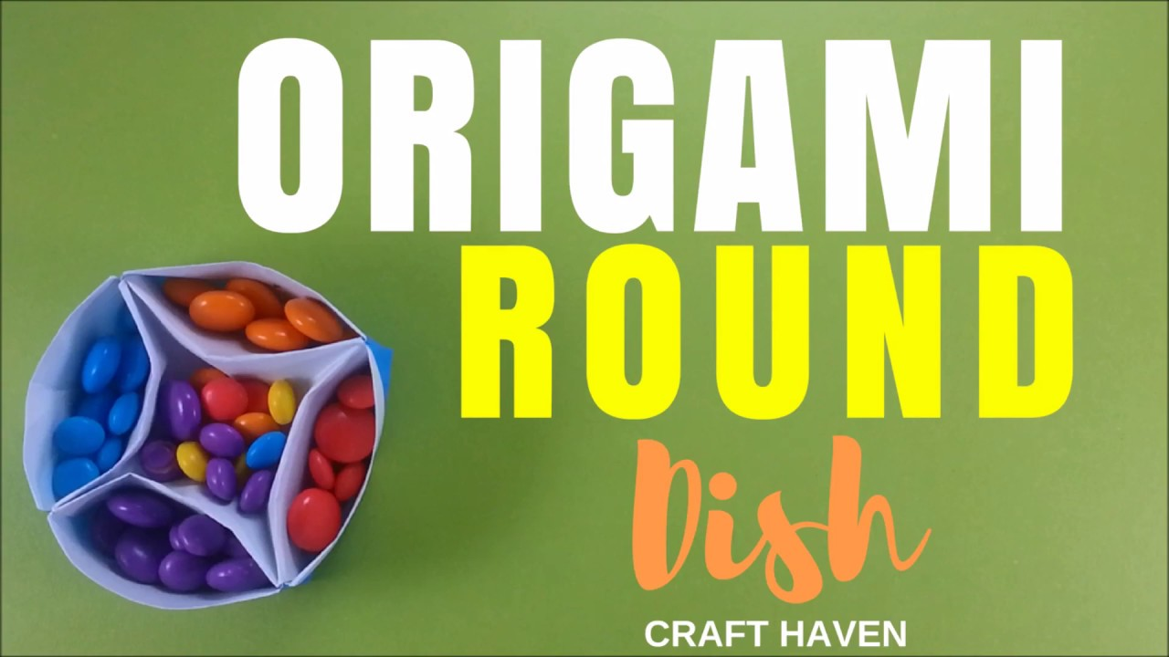 Origami Round Dish/Bowl or Container - Easy Origami Paper Plate - Origami Tutorial for Beginners & Origami Round Dish/Bowl or Container - Easy Origami Paper Plate ...