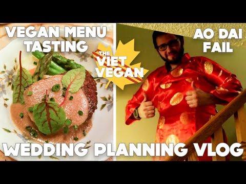 Vegan Wedding Planning Vlog Part 2 // Ao Dai, Budgeting, Menu Tasting