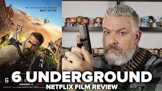 6 Underground (2019) Netflix Film Review