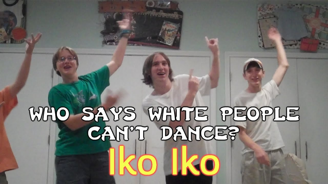 Funny Can T Dance Meme : Who says white people can t dance iko youtube